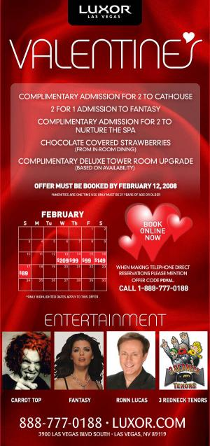 Luxor Valentines offer February 2008: Click to see full size